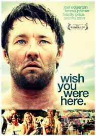 Poster for Wish You Were Here, which is up for a whole bunch of gongs